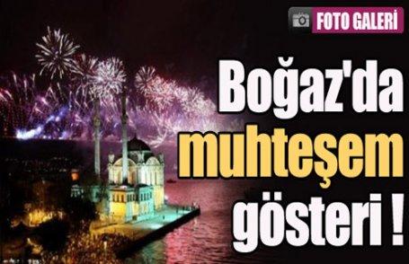 Boğaz'da muhteşem gösteri !