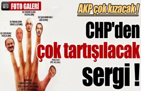 Bu sergi AKP'yi kızdıracak!
