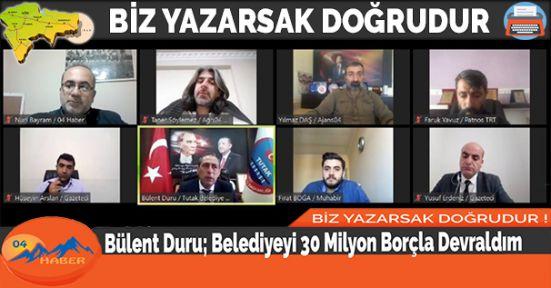 Bülent Duru; Belediyeyi 30 Milyon Borçla Devraldım