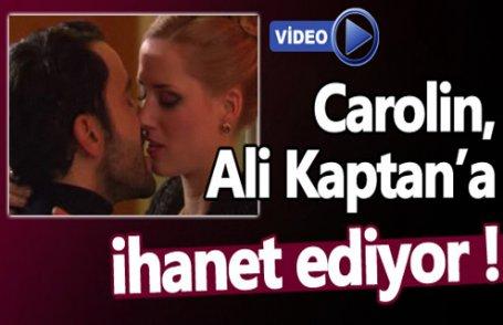 Carolin Ali'ye ihanet ediyor !