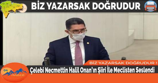 Çelebi Necmettin Halil Onan'ın Şiiri İle Meclisten Seslendi