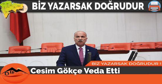 Cesim Gökçe Veda Etti