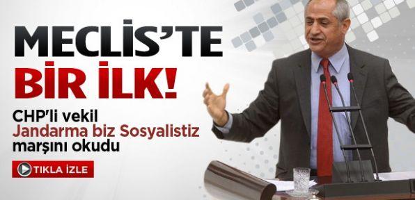 CHP'li vekil Meclis'te Sosyalist marşı okudu
