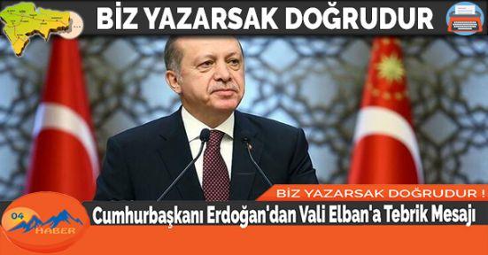 Cumhurbaşkanı Erdoğan'dan Vali Elban'a Tebrik