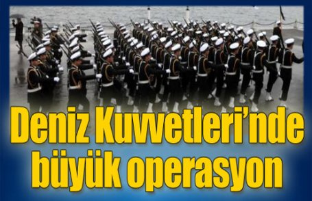 ''Deniz''de büyük operasyon..!
