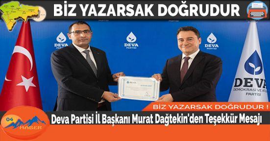 Deva Partisi İl Başkanı Murat Dağtekin'den Teşekkür Mesajı