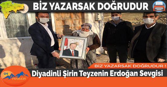 Diyadinli Şirin Teyzenin Erdoğan Sevgisi