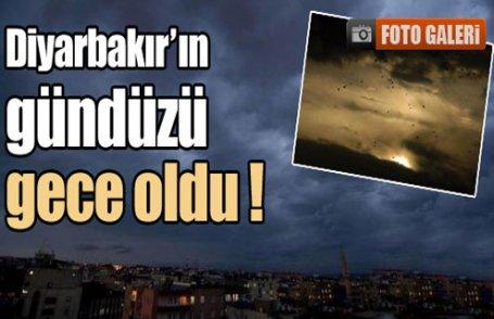 Diyarbakır'un gündüzü gece oldu !