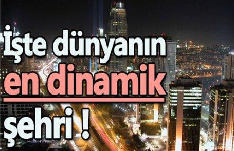 Dünyanın en dinamik şehri hangisi?