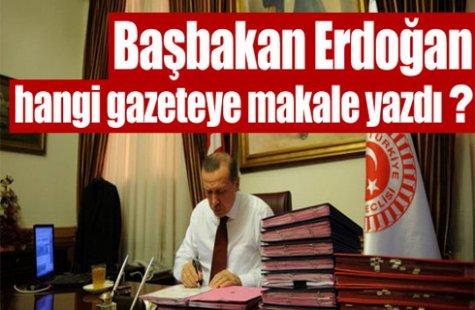 Erdoğan hangi gazeteye makale yazdı ?