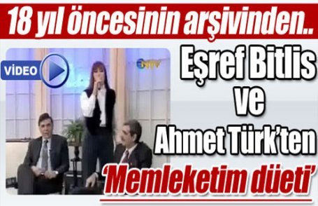 Eşref Bitlis ve Ahmet Türk'ten düet (Video)