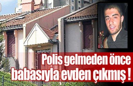 Garipoğlu babasıyla evden çıkmış!