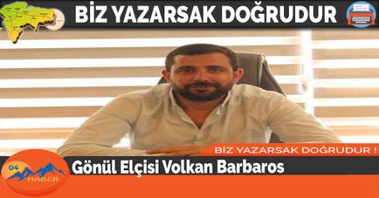 Gönül Elçisi Volkan Barbaros