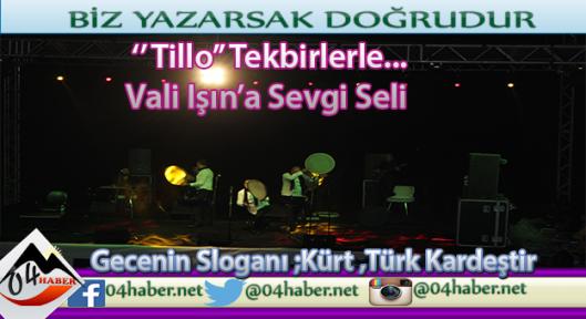 Grup Tillo Konserinde Vali Işın'a Sevgi Seli