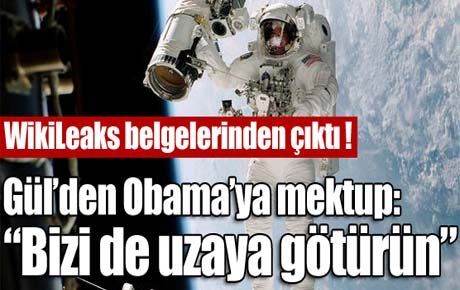Gül'den Obama'ya uzay mektubu