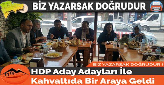 HDP Aday Adayları İle Kahvaltıda Bir Araya Geldi