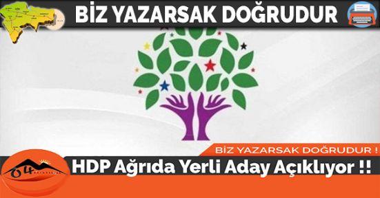 HDP Ağrıda Yerli Aday Açıklıyor