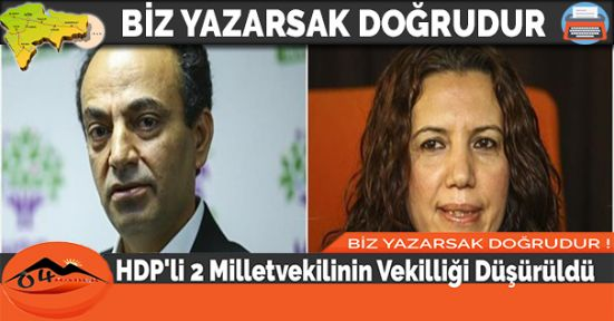 HDP'li 2 Milletvekilinin Vekilliği Düşürüldü