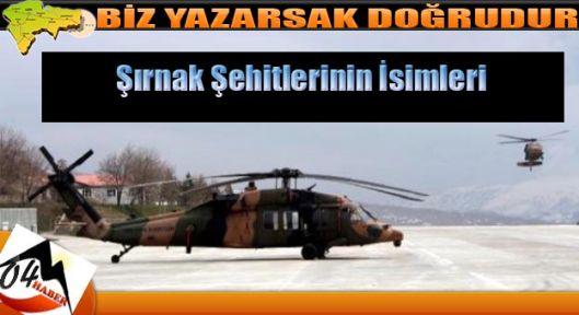 Helikopterdeki Askerlerin İsimleri Açıklandı