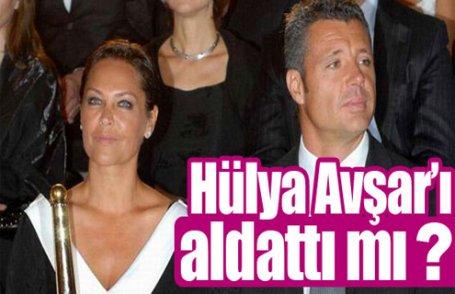Hülya Avşar'ı aldattı mı ?