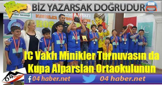 IC Turnuvasında  Kupa Alparslan Ortaokulunun