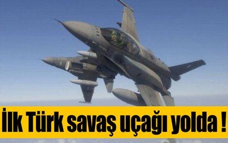 İlk savaş uçağımız yolda !