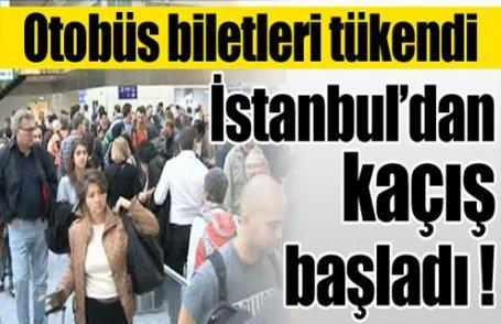 İstanbul'dan kaçış başladı !
