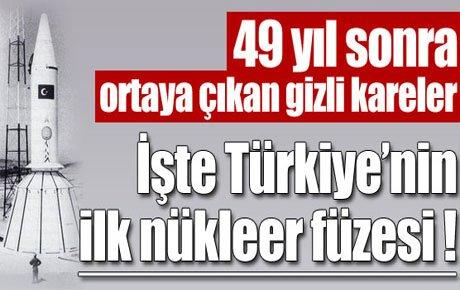 İşte Türkiye'nin ilk nükleer füzesi