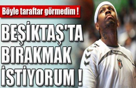 Iverson, Beşiktaş'ta bırakmak istiyor