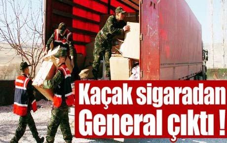 Kaçak sigaradan General çıktı