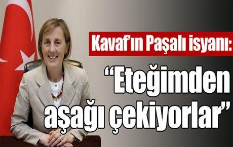 Kavaf'ın Paşalı isyanı !