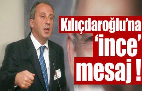 Kılıçdaroğlu'na 'ince' mesaj
