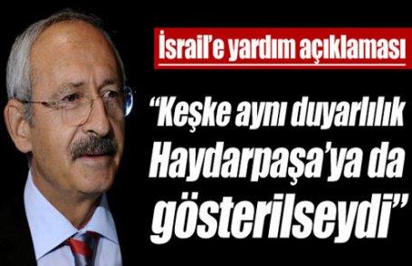 Kılıçdaroğlu'ndan İsrail'e yardım açıklaması