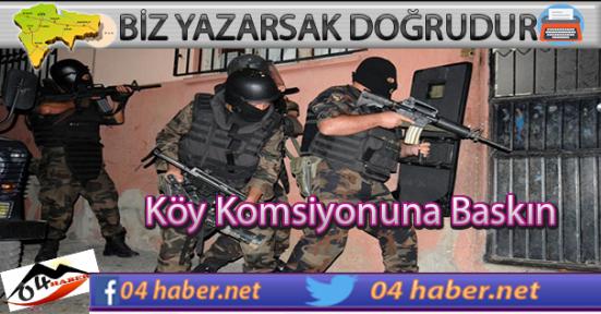 Köy Komisyonuna Operasyon