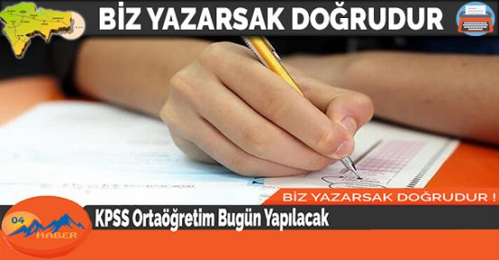 KPSS Ortaöğretim Bugün Yapılacak