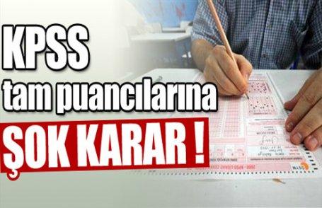 KPSS tam puancılarına yeni sınav !