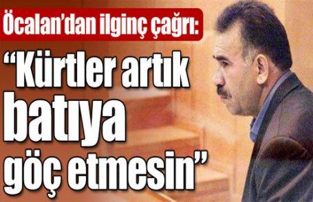 """""""Kürtler batıya göç etmesin"""""""