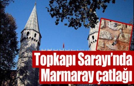 Marmaray Topkapı Sarayı'nı çatlattı