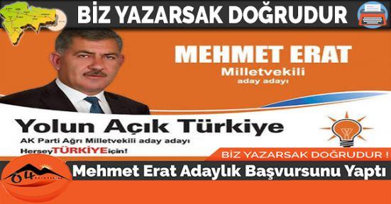 Mehmet Erat Adaylık Başvursunu Yaptı