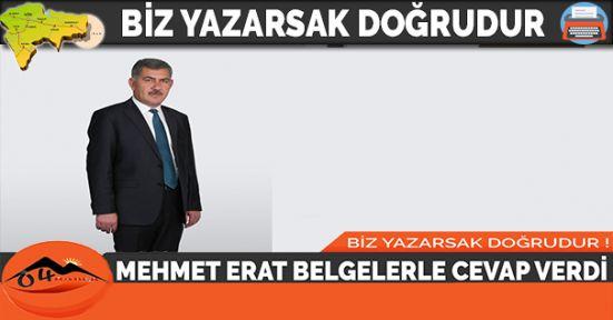 MEHMET ERAT BELGELERLE CEVAP VERDİ