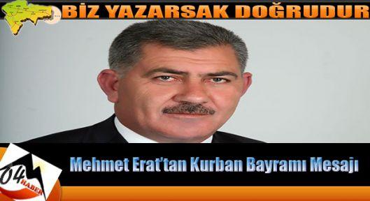 Mehmet Erat'tan Kurban Bayramı Mesajı
