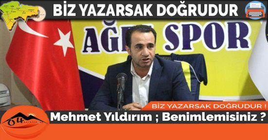 Mehmet Yıldırım ; Benimlemisiniz ?