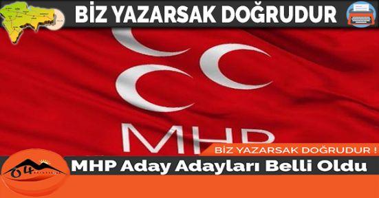MHP Aday Adayları Belli Oldu