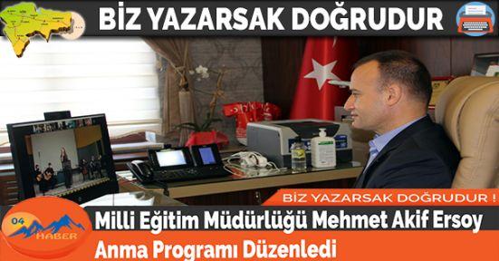 Milli Eğitim Müdürlüğü Mehmet Akif Ersoy Anma Programı Düzenledi