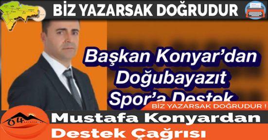 Mustafa Konyardan Destek Çağrısı