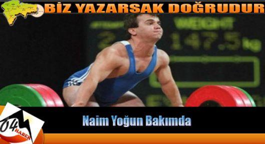 Naim Süleymanoğlu Yoğun Bakımda