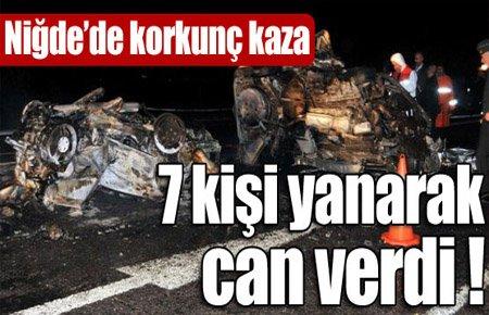 Niğde'de korkunç kaza: 7 ölü !