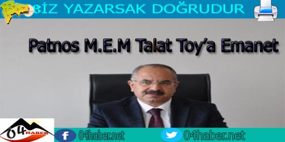 Patnos M.E.M Talat Toy'a Emanet