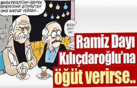 Ramiz Dayı, Kılıçdaroğlu'na öğüt verirse..
