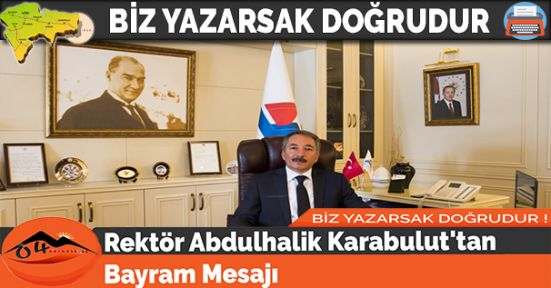 Rektör Abdulhalik Karabulut'tan Bayram Mesajı